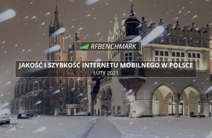 Przyspieszamy! – Internet mobilny w Polsce (luty 2021)